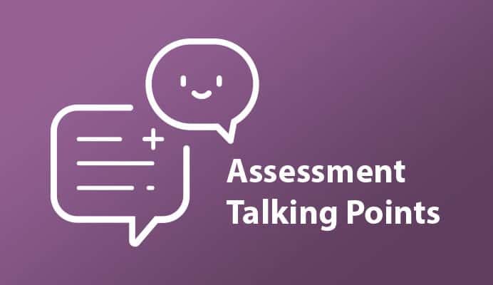 Assessment Talking Points